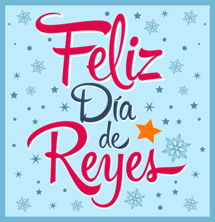 three wise kings: Dia de reyes - Day of kings spanish text - is a Latin tradition that children receive gifts for the three wise men on the night of January 5