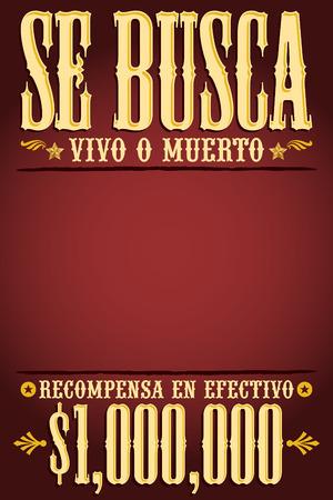 Gesucht tot oder lebendig, tot oder lebendig Gewünschtes Plakat Vorlagentext spanisch - Eine Million Belohnung Standard-Bild - 35245806