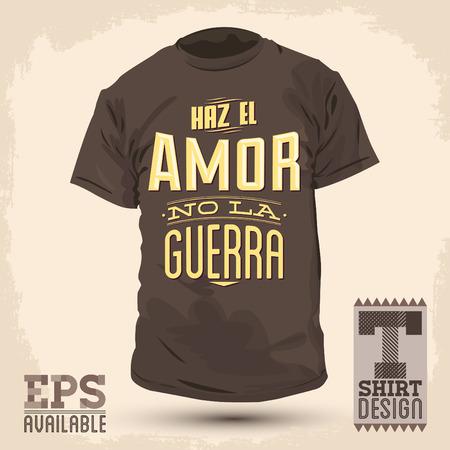 hacer el amor: Dise�o gr�fico T-shirt - Haz el amor y no la guerra - Haga texto espa�ol El amor no la guerra - vector Dise�o Tipogr�fico - camisa de dise�o gr�fico Vectores