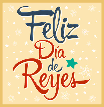 Kings Day - Day of kings spanish text - That is a Latin tradition gifts for the children Receive three wise men on the night of January 5 向量圖像
