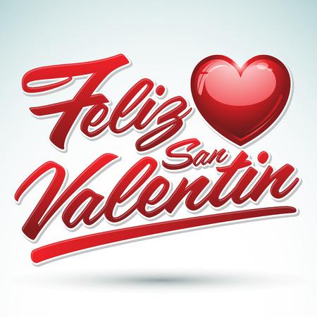 san valentin: Feliz San Valentin - Happy Valentines spanish text - vector lettering