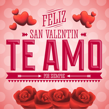 san valentin: Te Amo Feliz San Valentin - I Love You Happy Valentines Day spanish text - Flowers vector card design Illustration