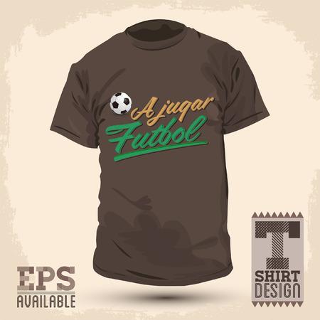 futbol: Graphic T- shirt design - A jugar Futbol - Lets play soccer spanish text - Vector illustration - shirt print Illustration