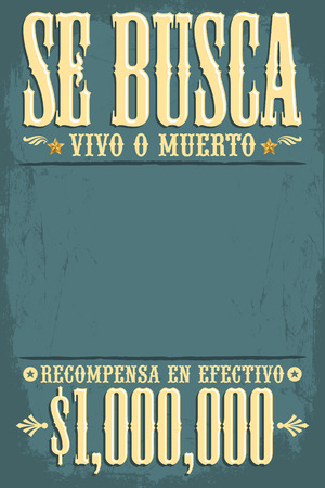Se busca vivo o muerto, Wanted dead or alive poster spanish text - wild west poster template - One million reward