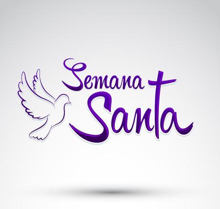 Semana Santa - Goede Week spaans tekst - Dove vector belettering, Latijns-religieuze traditie voor Pasen