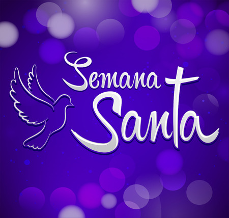 spanish tradition: Semana Santa - Holy Week spanish text - Dove and cross vector lettering, Latin religious tradition before Easter