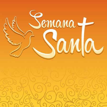 spanish tradition: Semana Santa - Holy Week spanish text - Dove vector lettering, Latin religious tradition before Easter Illustration