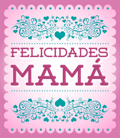 mama: Felicidades Mama Congrats Mother spanish text  cute vector illustration