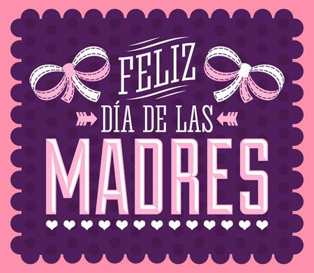 feliz: Día de tarjeta del vector Ilustración española texto de Feliz Dia de las Madres madre feliz