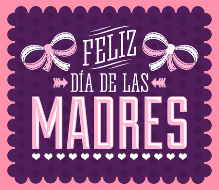 mother love: Feliz Dia de las Madres Happy Mothers Day spanish text  Illustration vector card