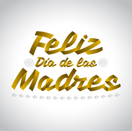 Feliz Dia de las Madres Happy Mothers Day spanish text  lettering vector Illustration