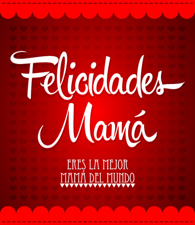 mama: Felicidades Mama Congrats Mother spanish text  Vintage vector illustration