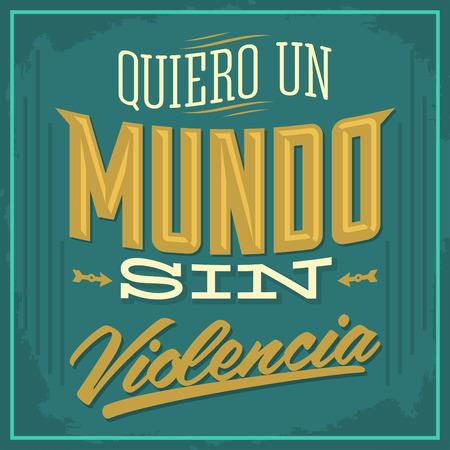 自分の言語国連ムンド罪 violencia 暴力スペイン語テキスト ベクトル図のない世界にしたい