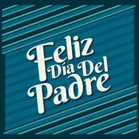 family holiday: Feliz dia de padre  Happy fathers day spanish text Vector card design Illustration