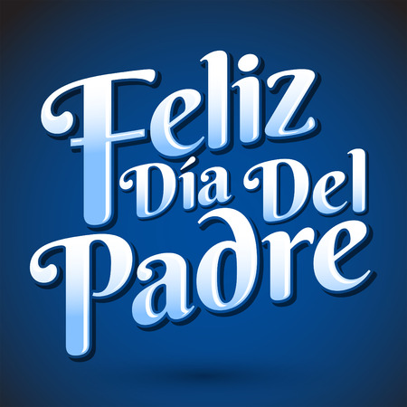 Feliz dia de padre  spanish text Happy fathers day Vector lettering  icon emblem Иллюстрация