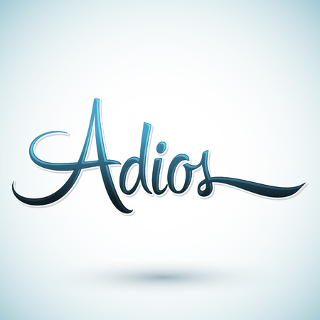 Adios - Good Bye spanish text, farewell vector lettering