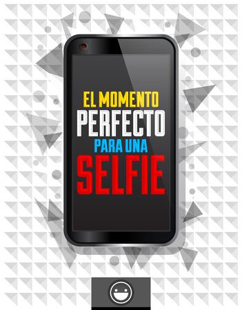 para: El momento perfecto para una Selfie - The perfect time for a selfie spanish text, vector modern design - smart phone emblem Illustration
