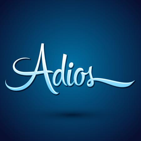 the farewell: Adios - Adiós texto español, adiós vector letras