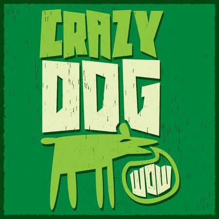 dog bite: Crazy Dog - vector funny illustration - poster, t-shirt print design