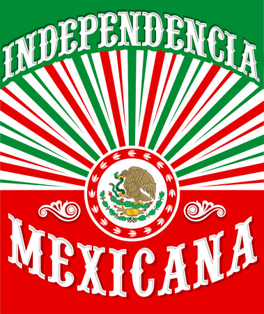 spanish flag: Independencia Mexicana - Mexican independence vintage poster design - mexican flag patriotic colors Illustration
