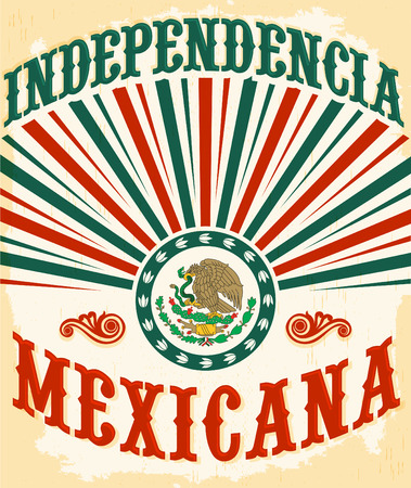 bandera mexicana: Independencia Mexicana - dise�o del cartel mexicano independencia del vintage - bandera mexicana colores patrios