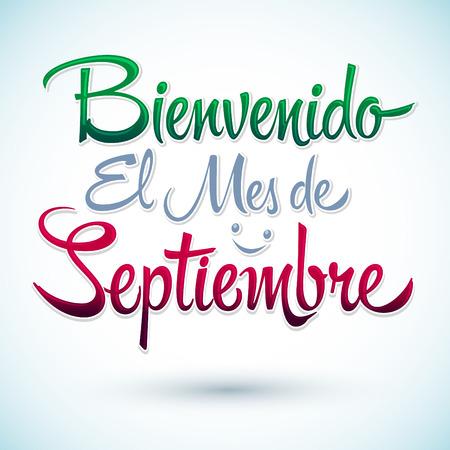 bienvenido: Bienvenido el mes de Septiembre - Welcome September spanish text, vector lettering message