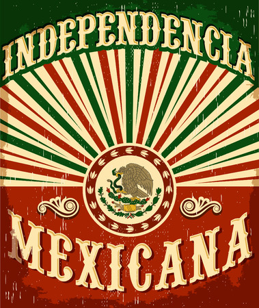 mexican party: Independencia Mexicana - Mexican independence vintage poster design - mexican flag patriotic colors Illustration