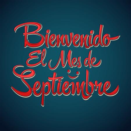 beginnings: Bienvenido el mes de Septiembre - Welcome September spanish text, vector lettering message