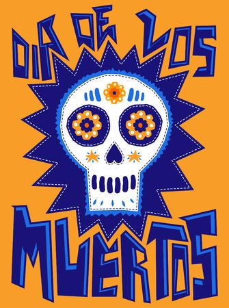 muerte: D�a de los Muertos - d�a de fiesta tradicional mexicana, D�a del texto espa�ol de la muerte - ilustraci�n del cr�neo del az�car