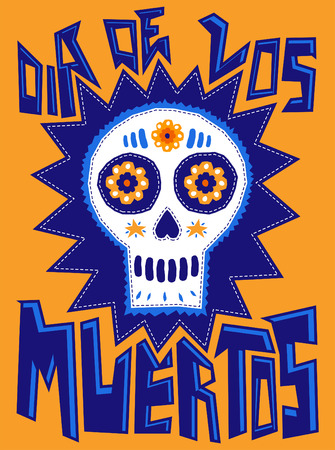 death: Dia de los Muertos - traditional Mexican holiday, Day of the death spanish text - sugar skull illustration