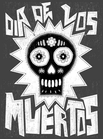 dia de los muertos: Dia de los Muertos - traditional Mexican holiday, Day of the death spanish text - sugar skull illustration