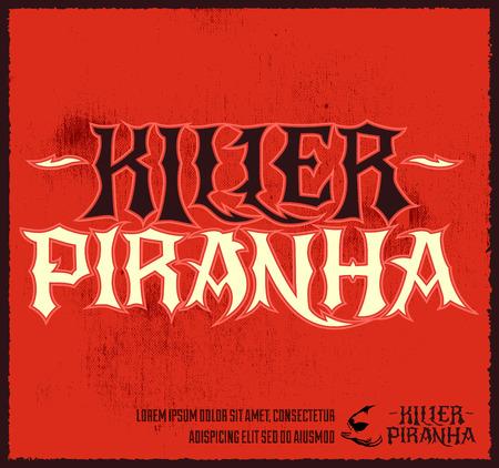Killer Piranha - Lettering vector emblem - label design
