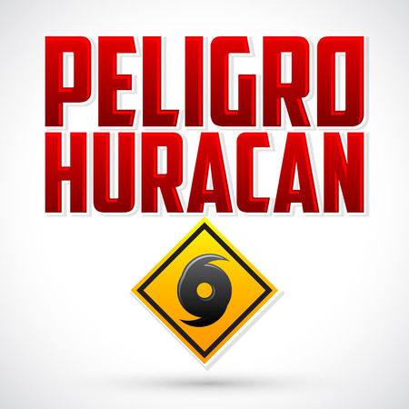 disaster: Peligro Huracan - Danger Hurricane warning spanish text - vector sign, natural disaster warning emblem
