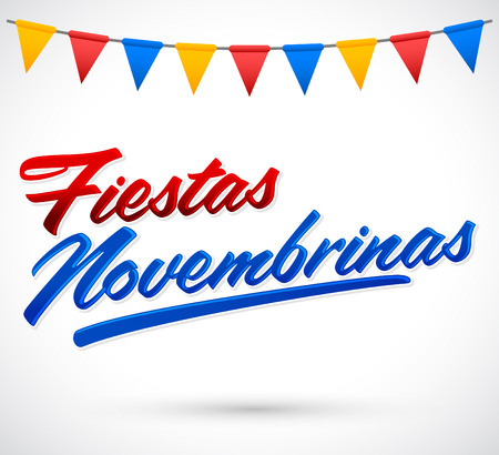 holiday celebrations: Fiestas Novembrinas - November Celebrations spanish text - Colombia traditional holiday, Independence celebration. Illustration