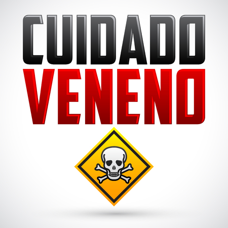 hazard sign: Cuidado Veneno - Warning Poison spanish text - vector hazard sign
