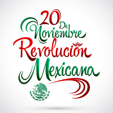 mexicans: 20 de Noviembre Revolucion Mexicana - November 20 Mexican Revolution Spanish text, vector lettering design, Traditional mexican Holiday