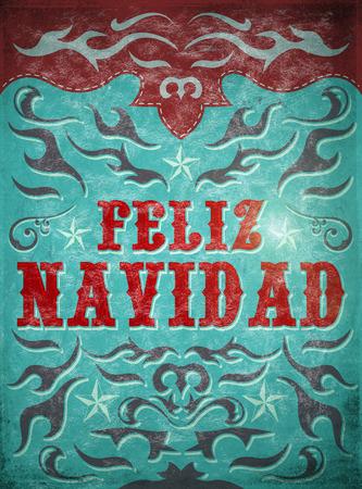 happy christmas: Feliz Navidad - Merry Christmas spanish text - Old Sign latin Holiday poster - wild western illustration style Stock Photo