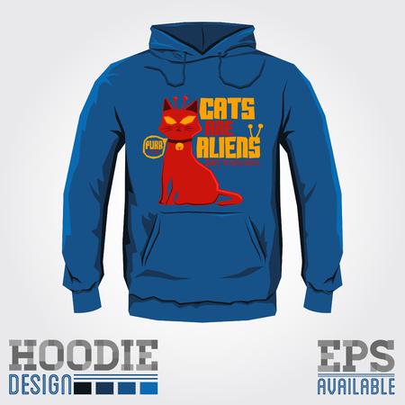 hooded sweatshirt: Cats are Aliens - Vector hoodie print design - sweatshirt Funny colorful print template Illustration