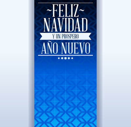 preset: Feliz navidad y prospero ano nuevo - merry christmas and happy new year spanish text - holiday vector template card Illustration