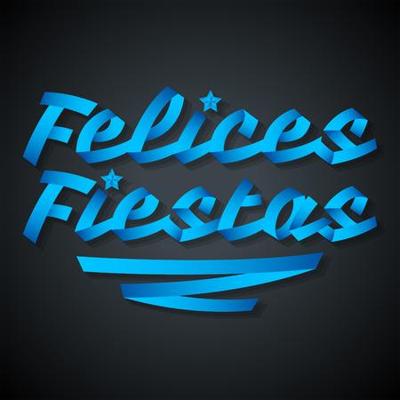 fiestas: Felices fiestas - happy holidays spanish text