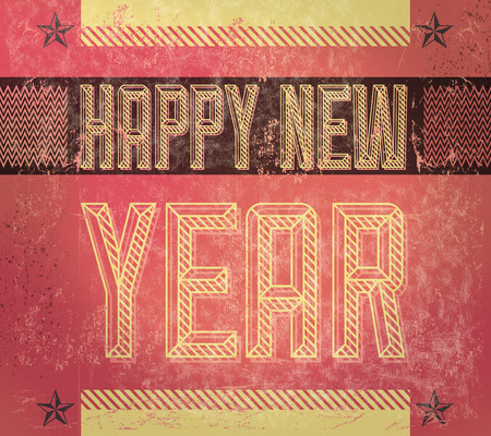 Old Sign - Grunge Happy new year card - poster - industrial style