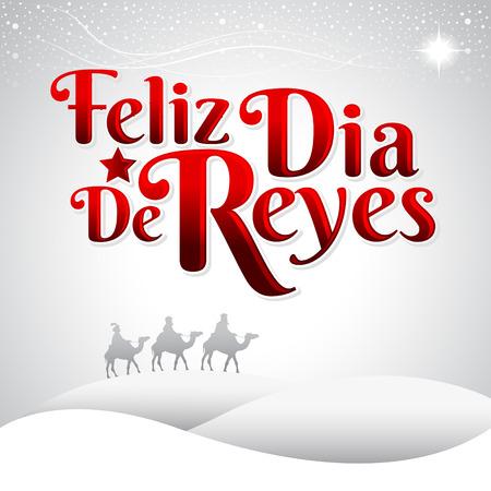 reyes magos: Feliz Dia de Reyes - Feliz Día de Reyes texto español - es una tradición latina para que los niños reciben regalos por los Reyes Magos en la noche del 05 de enero Vectores