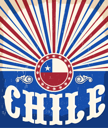 latin: Chile vintage patriotic poster - card vector design, Chilean holiday decoration