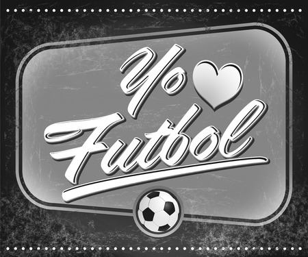 futbol: Yo amo el Futbol - I Love Soccer - Football spanish text - vintage black and white sign Stock Photo