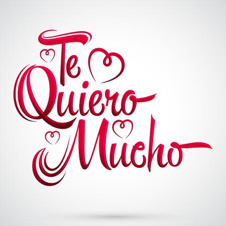 Te Quiero Mucho - Ik hou zoveel van je spaans tekst, vector belettering ontwerp Stock Illustratie