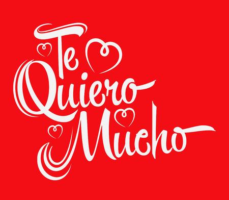 Te Quiero Mucho - Je vous aime tellement texte espagnol, le design vecteur lettrage