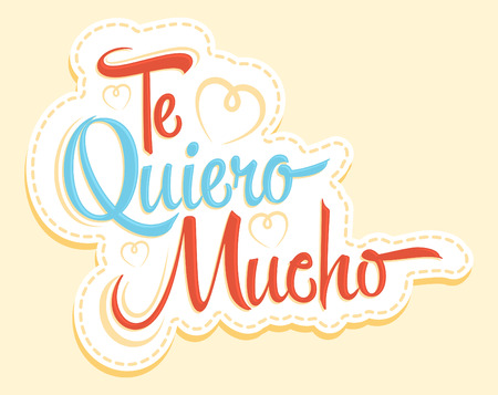 Te Quiero Mucho - I love you so much spanish text, vector lettering design