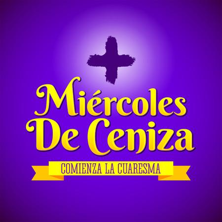 Miercoles de Ceniza - Ash Wednesday spanish text - Christian tradition vector emblem