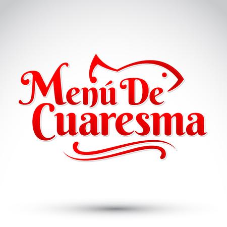 lent: Menu de Cuaresma - Lenten menu spanish text - Lent sea food vector emblem, During the season of Lent is tradition to eat a meat-free menu in latin america