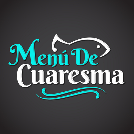 food to eat: Menu de Cuaresma - Lenten menu spanish text - Lent sea food vector emblem, During the season of Lent is tradition to eat a meat-free menu in latin america